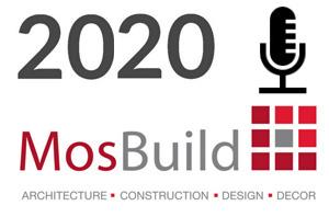 Спикеры деловой программы MosBuild 2020